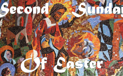 Sunday, April 19th: 2nd Sunday of Easter: Liturgy of Holy Eucharist