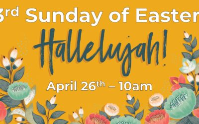 3rd Sunday of Easter 4/26 Live!