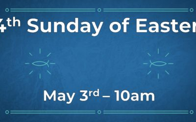 4th Sunday of Easter 5/3 Live!