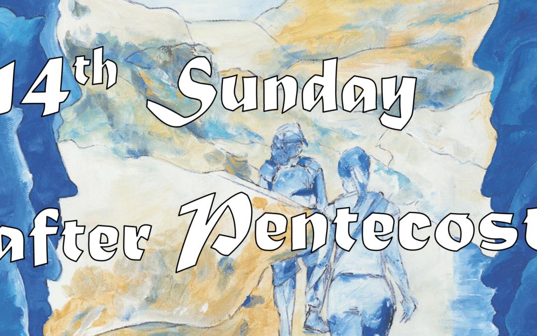 September 6th, 2020: Fourteenth Sunday after Pentecost Livestream: Liturgy of Holy Eucharist