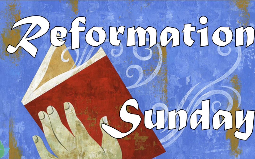 October 25th, 2020: Reformation Sunday Livestream: Liturgy of Holy Eucharist