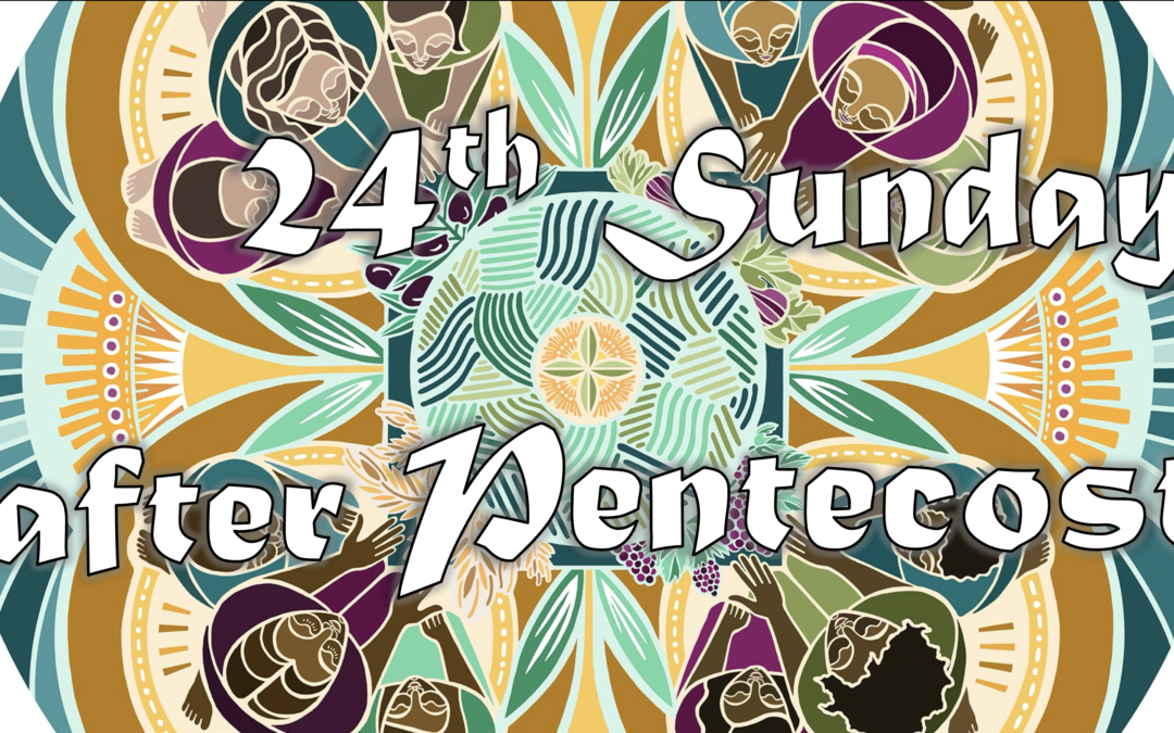 November 15th, 2020: 24th Sunday after Pentecost Livestream: Liturgy of Holy Eucharist